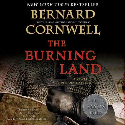 The Burning Land: A Novel Audiobook, by Bernard Cornwell