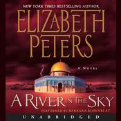 A River in the Sky: A Novel Audiobook, by Elizabeth Peters