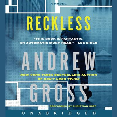 Reckless: A Novel Audiobook, by Andrew Gross