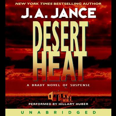Desert Heat Audiobook, by J. A. Jance