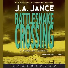 Rattlesnake Crossing: A Joanna Brady Mystery Audiobook, by J. A. Jance