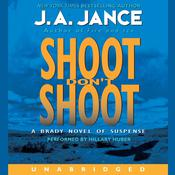 Shoot Dont Shoot, by J. A. Jance