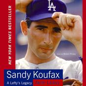 Sandy Koufax, by Jane Leavy