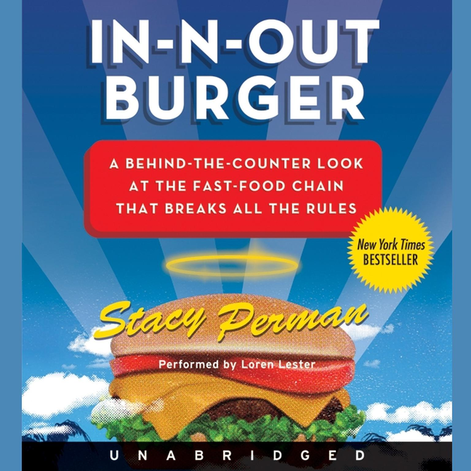Printable In-N-Out Burger: A Behind-the-Counter Look at the Fast-Food Chain That Breaks All the Rules Audiobook Cover Art