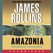 Amazonia Audiobook, by James Rollins