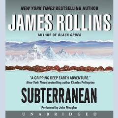 Subterranean Audiobook, by James Rollins