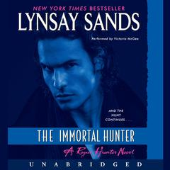 The Immortal Hunter: A Rogue Hunter Novel Audiobook, by Lynsay Sands
