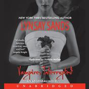 Vampire, Interrupted: An Argeneau Novel Audiobook, by Lynsay Sands