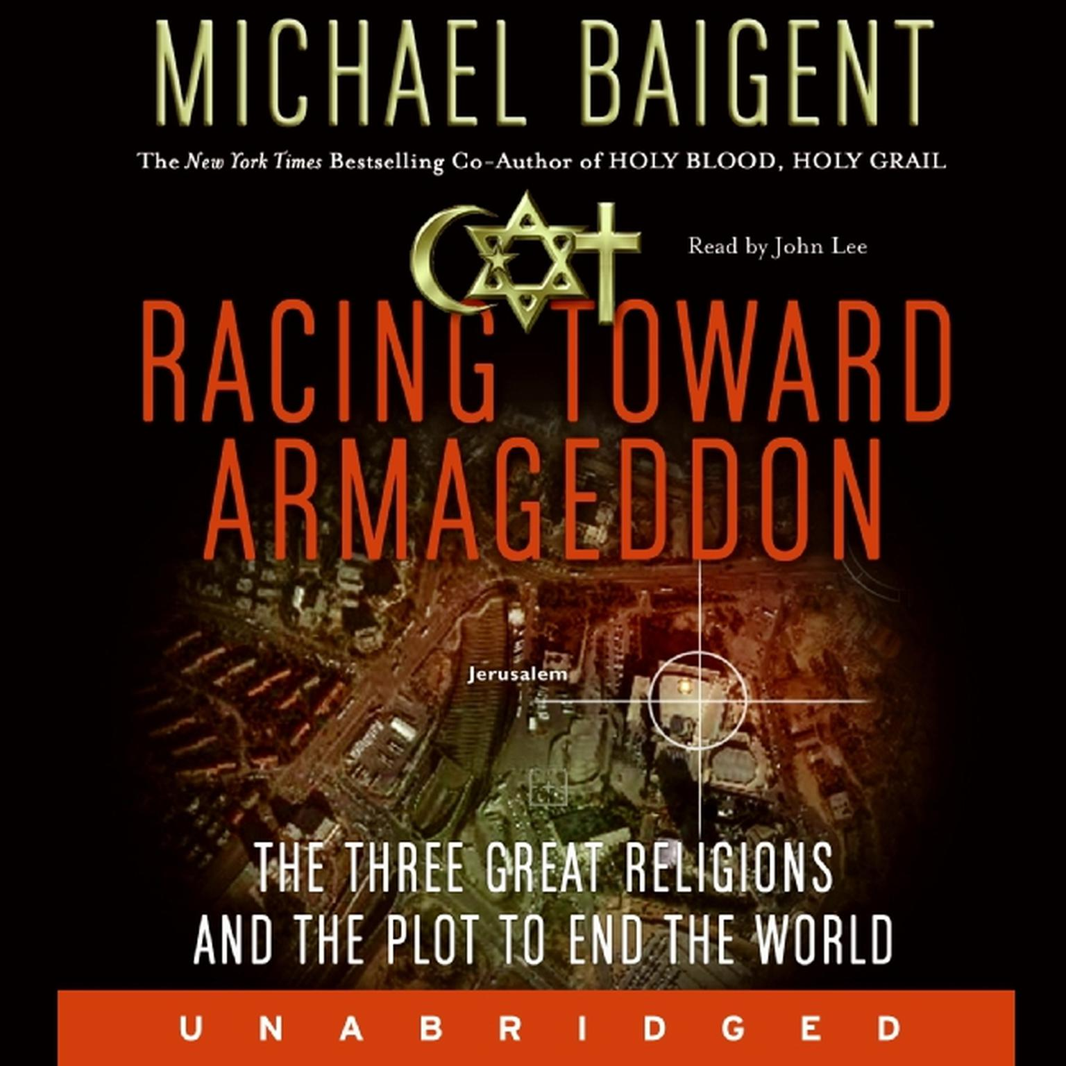 Printable Racing Toward Armageddon: The Three Great Religions and the Plot to End the World Audiobook Cover Art