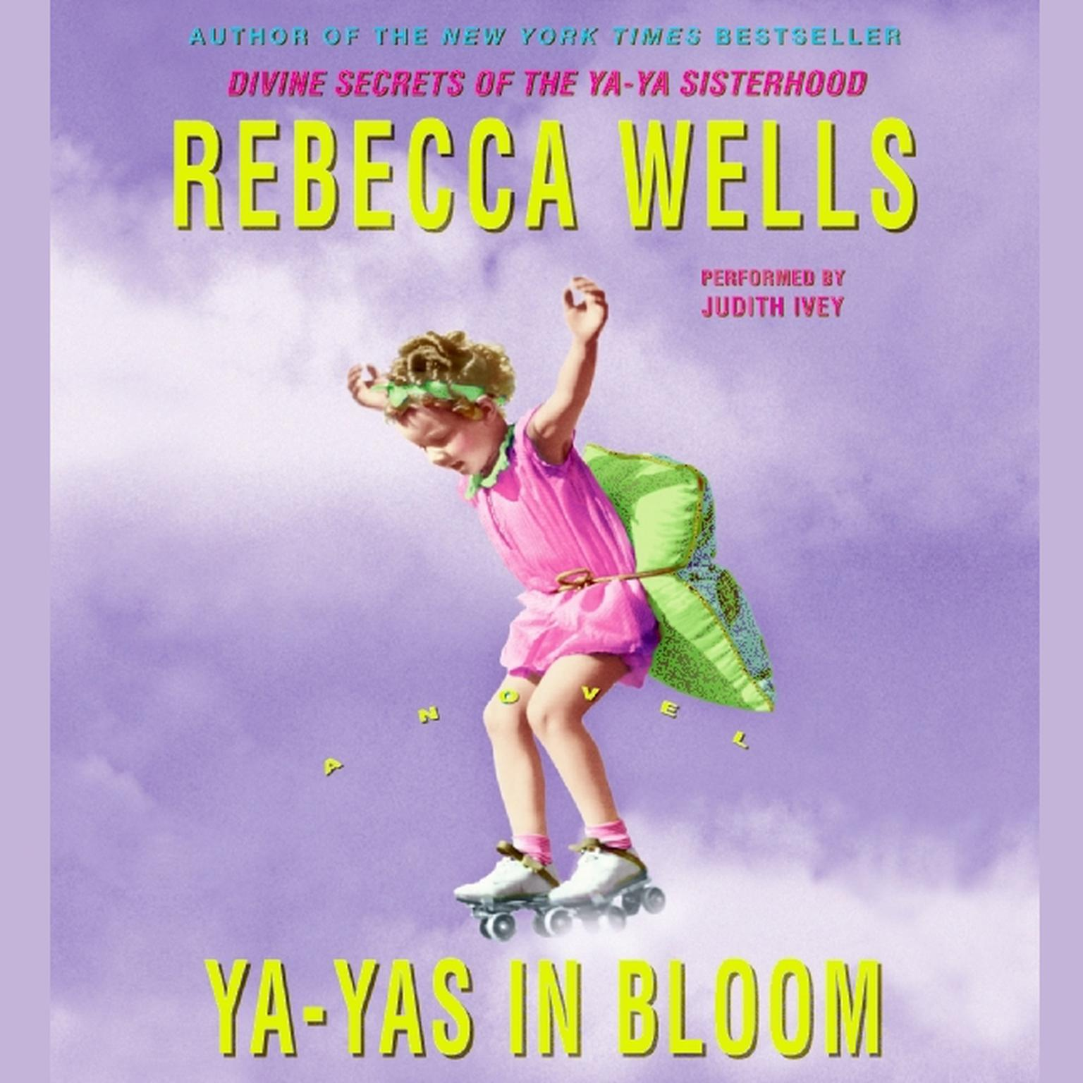 Printable Ya-Yas in Bloom: A Novel Audiobook Cover Art
