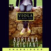 Viola in Reel Life, by Adriana Trigiani