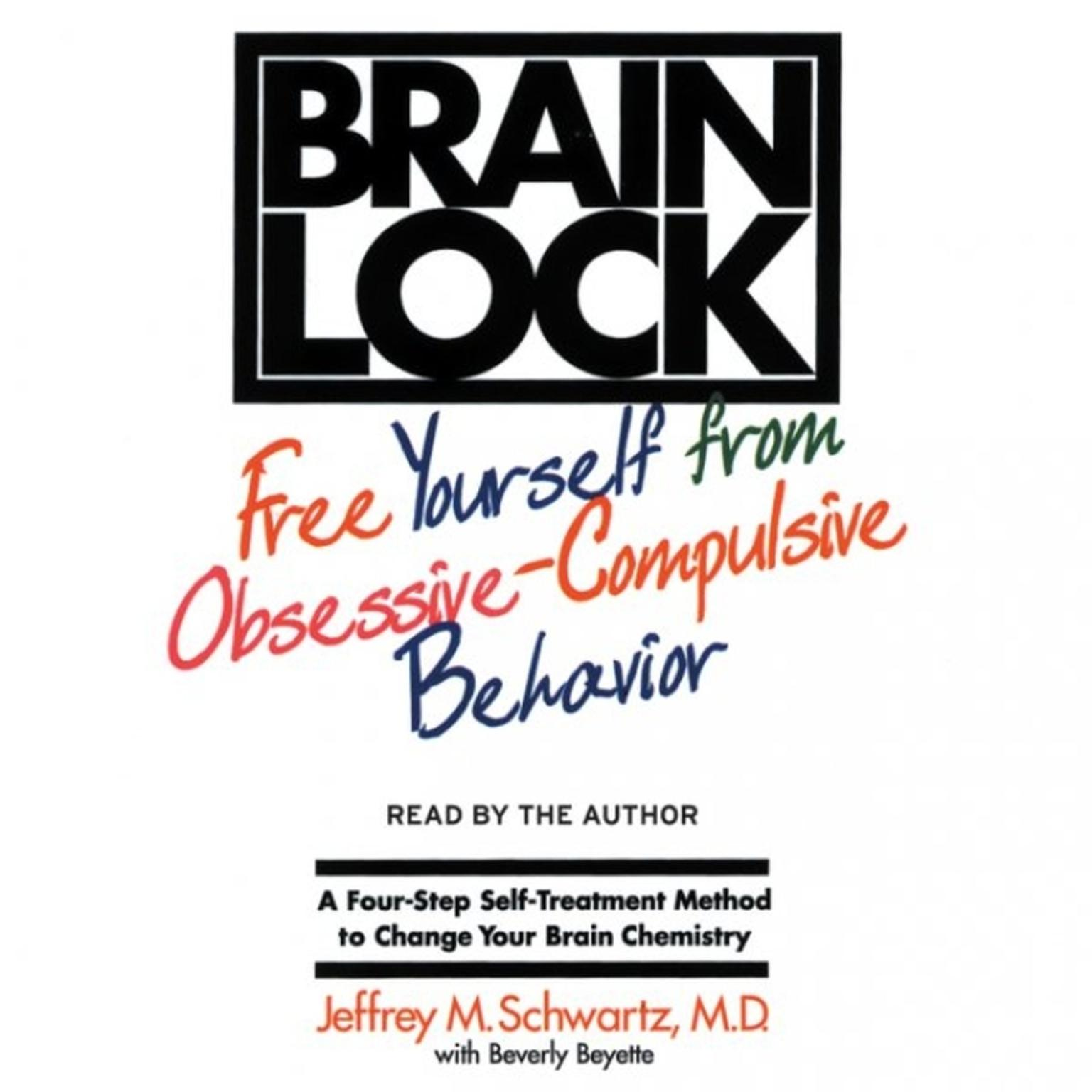 Printable Brain Lock: Free Yourself from Obsessive-Compulsive Behavior Audiobook Cover Art