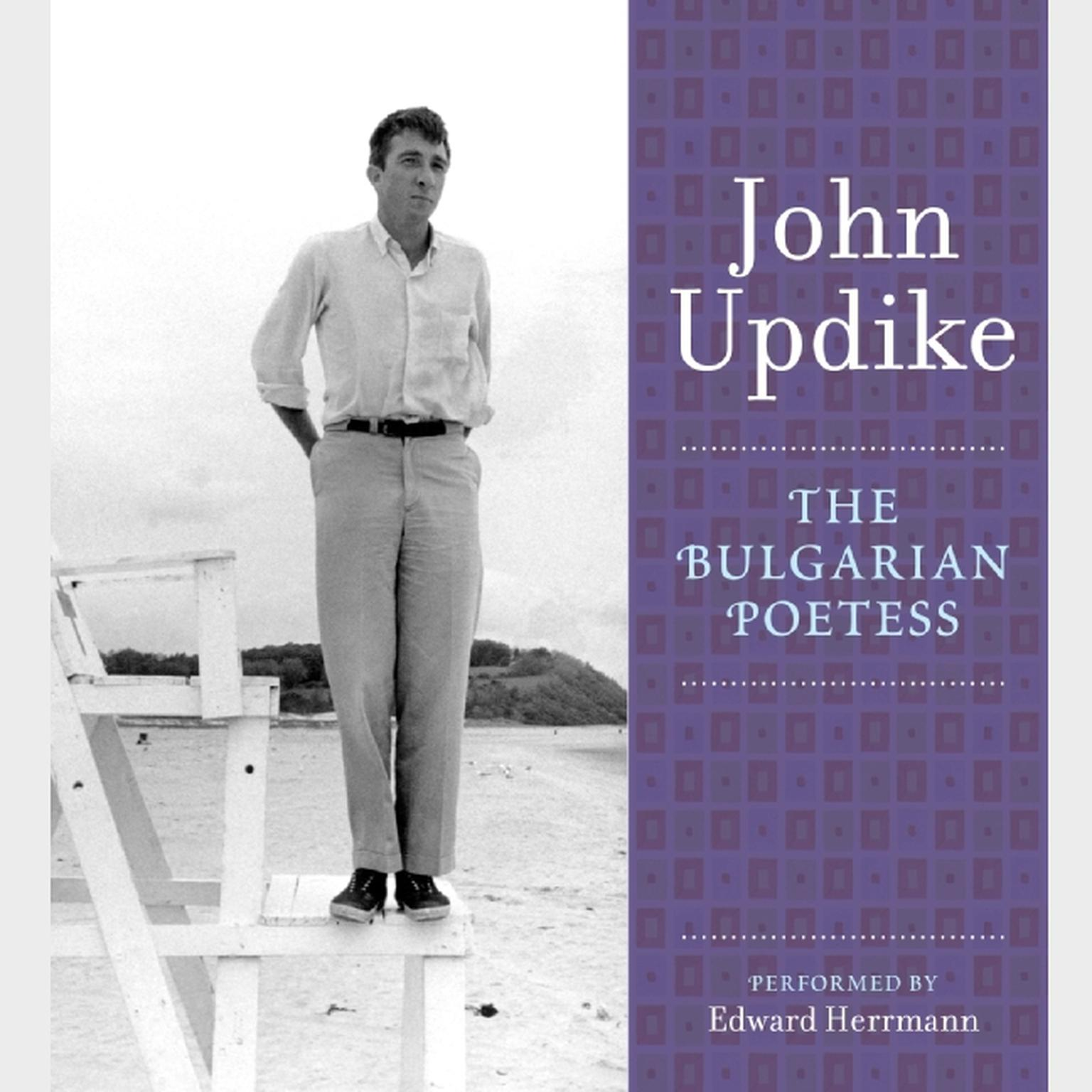 Printable The Bulgarian Poetess: A Selection from the John Updike Audio Collection Audiobook Cover Art