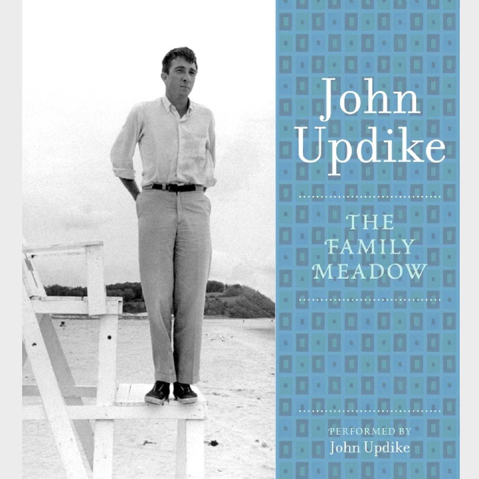 Printable The Family Meadow: A Selection from the John Updike Audio Collection Audiobook Cover Art