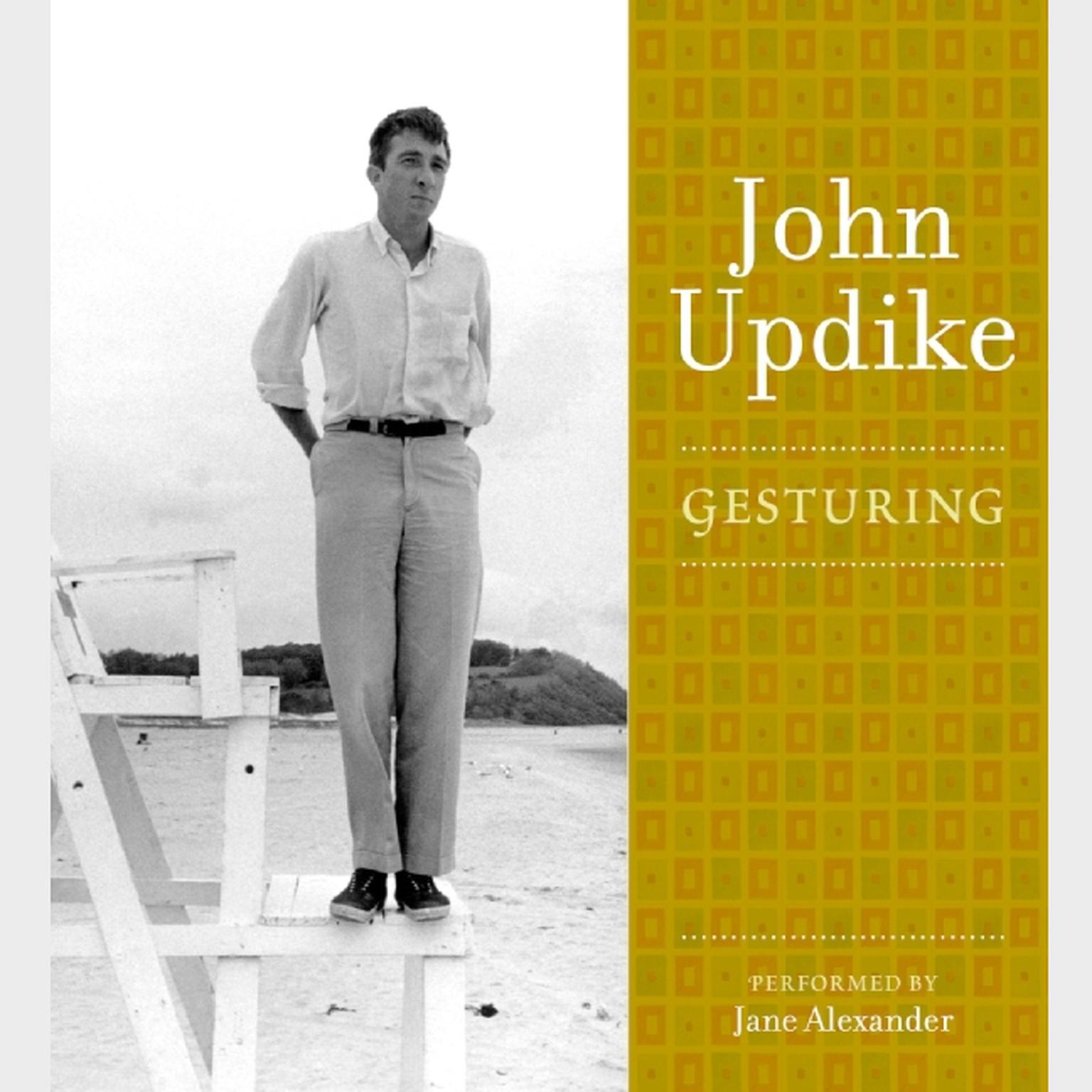 Printable Gesturing: A Selection from the John Updike Audio Collection Audiobook Cover Art