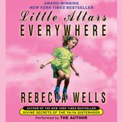 Little Altars Everywhere: A Novel Audiobook, by Rebecca Wells