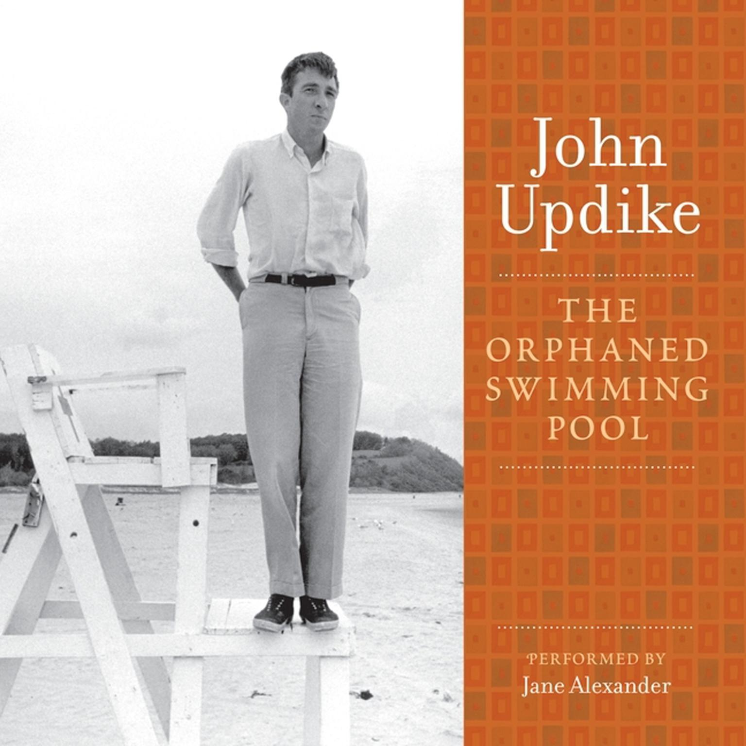 Printable The Orphaned Swimming Pool: A Selection from the John Updike Audio Collection Audiobook Cover Art