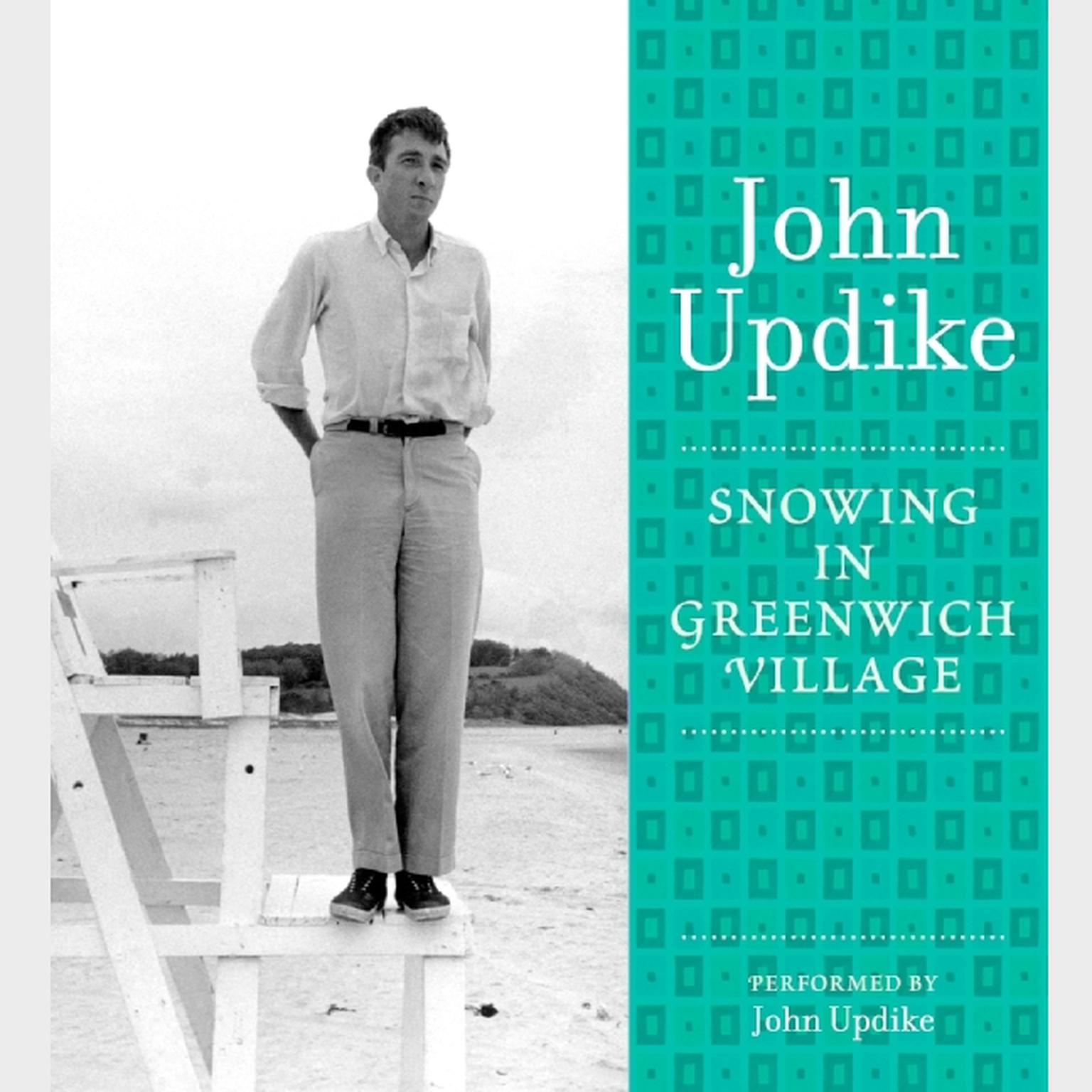 Printable Snowing in Greenwich Village: A Selection from the John Updike Audio Collection Audiobook Cover Art