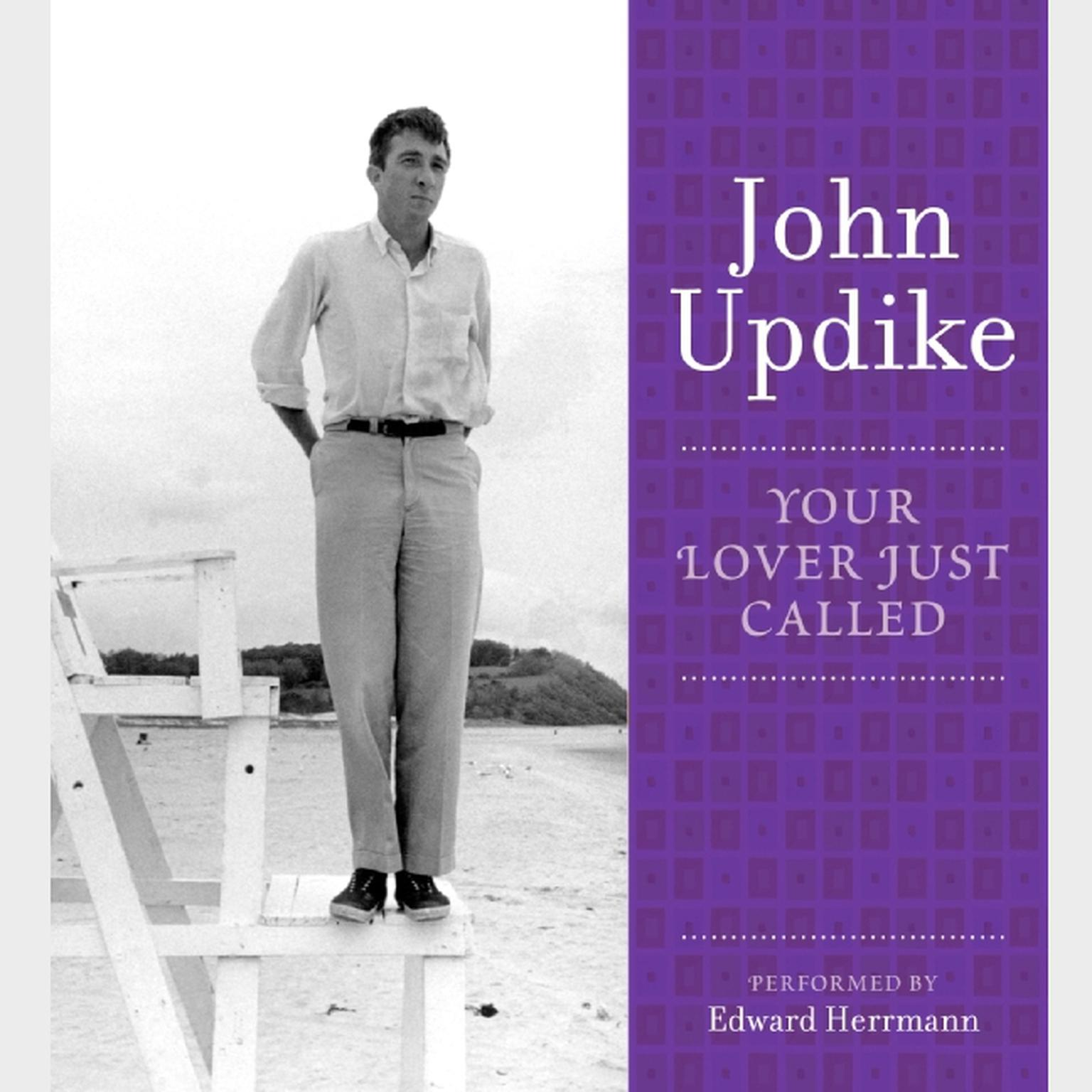 Printable Your Lover Just Called: A Selection from the John Updike Audio Collection Audiobook Cover Art
