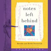 Notes Left Behind Audiobook, by Brooke Desserich, Keith Desserich