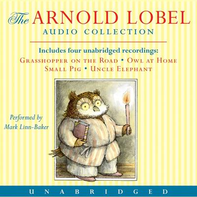Arnold Lobel Audio Collection Audiobook, by Arnold Lobel