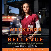 Weekends at Bellevue Audiobook, by Julie Holland