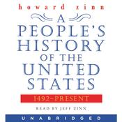 A People's History of the United States: 1492 to Present Audiobook, by Howard Zinn