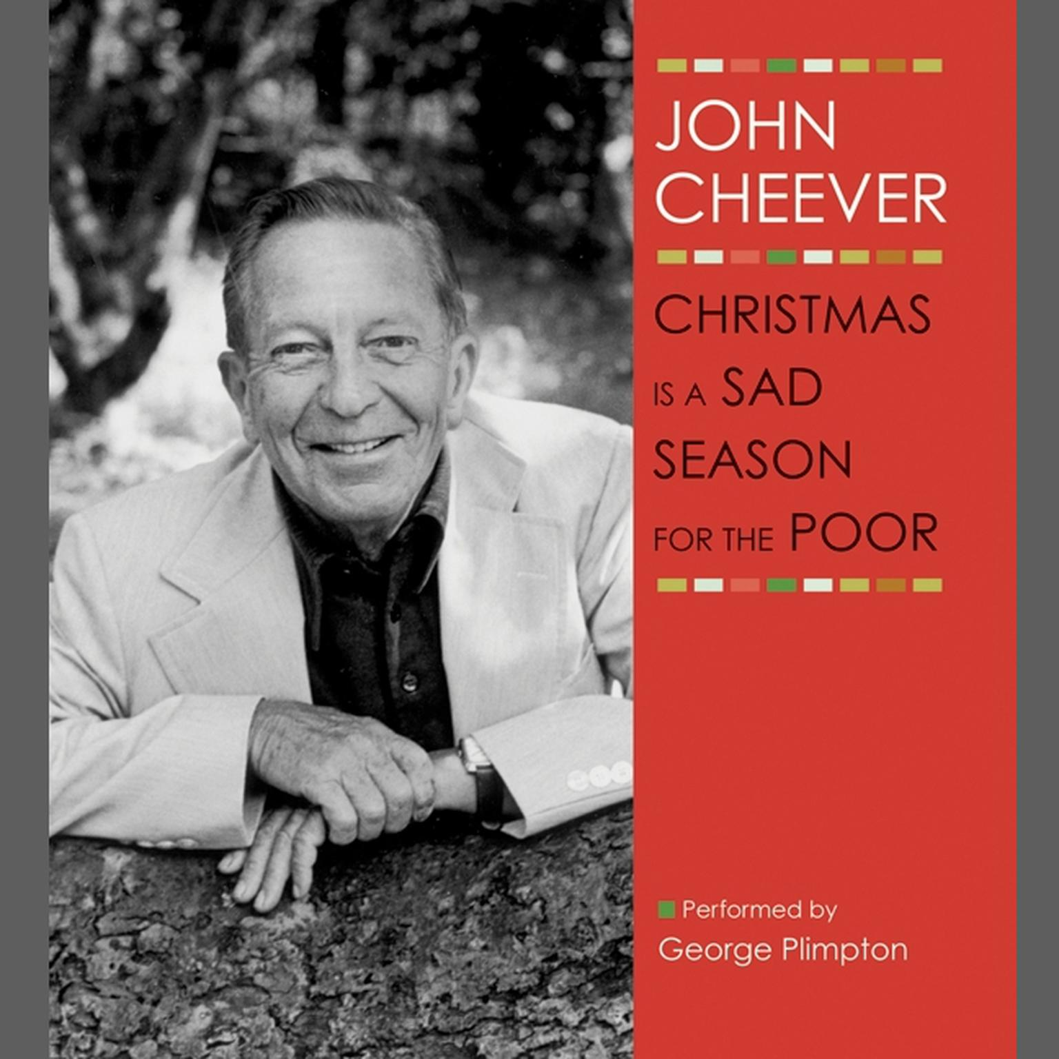 Printable Christmas Is a Sad Season for the Poor: A Story from The John Cheever Audio Collection Audiobook Cover Art