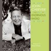 The Enormous Radio Audiobook, by John Cheever