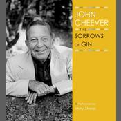 The Sorrows of Gin Audiobook, by John Cheever