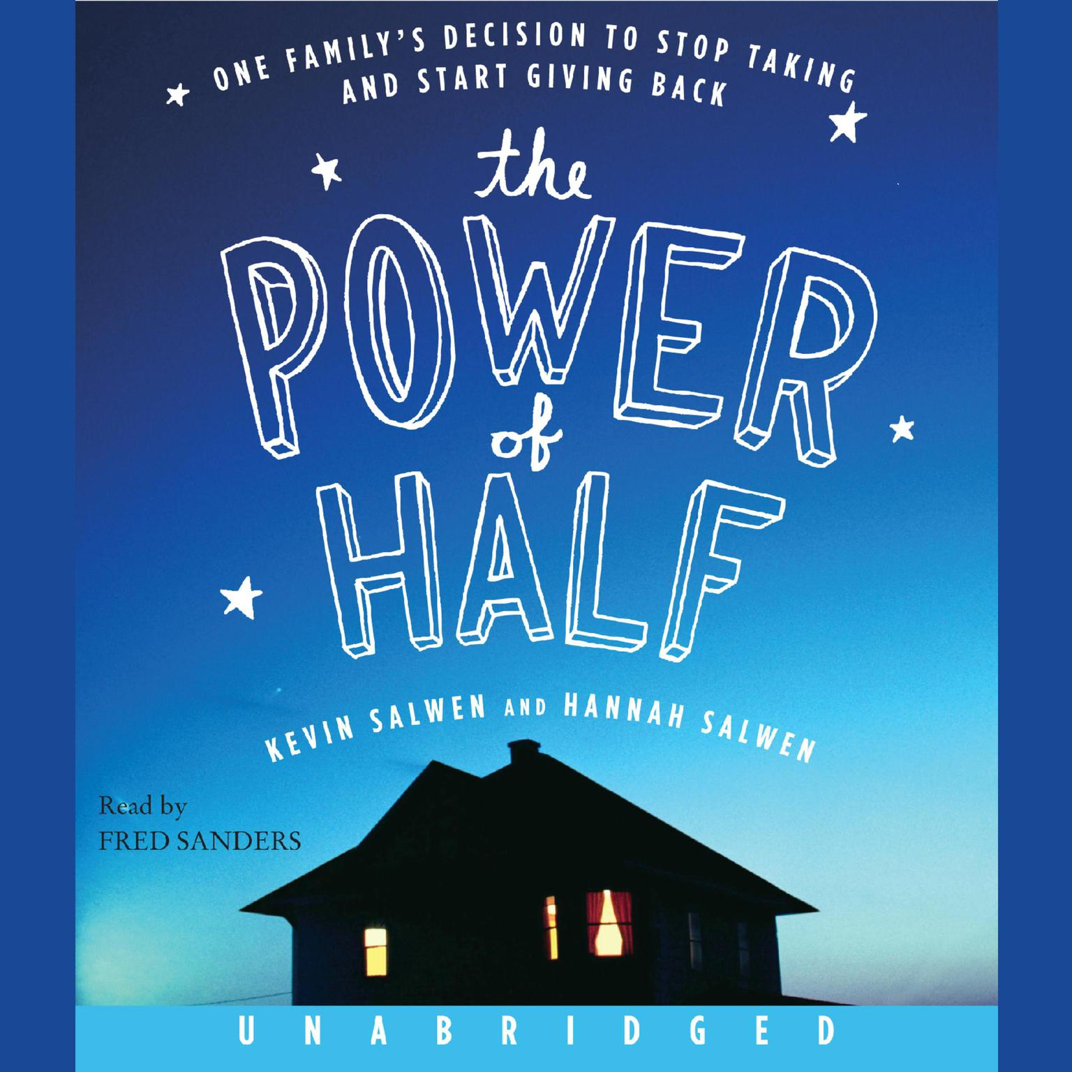 Printable The Power of Half: One Family's Decision to Stop Taking and Start Giving Back Audiobook Cover Art
