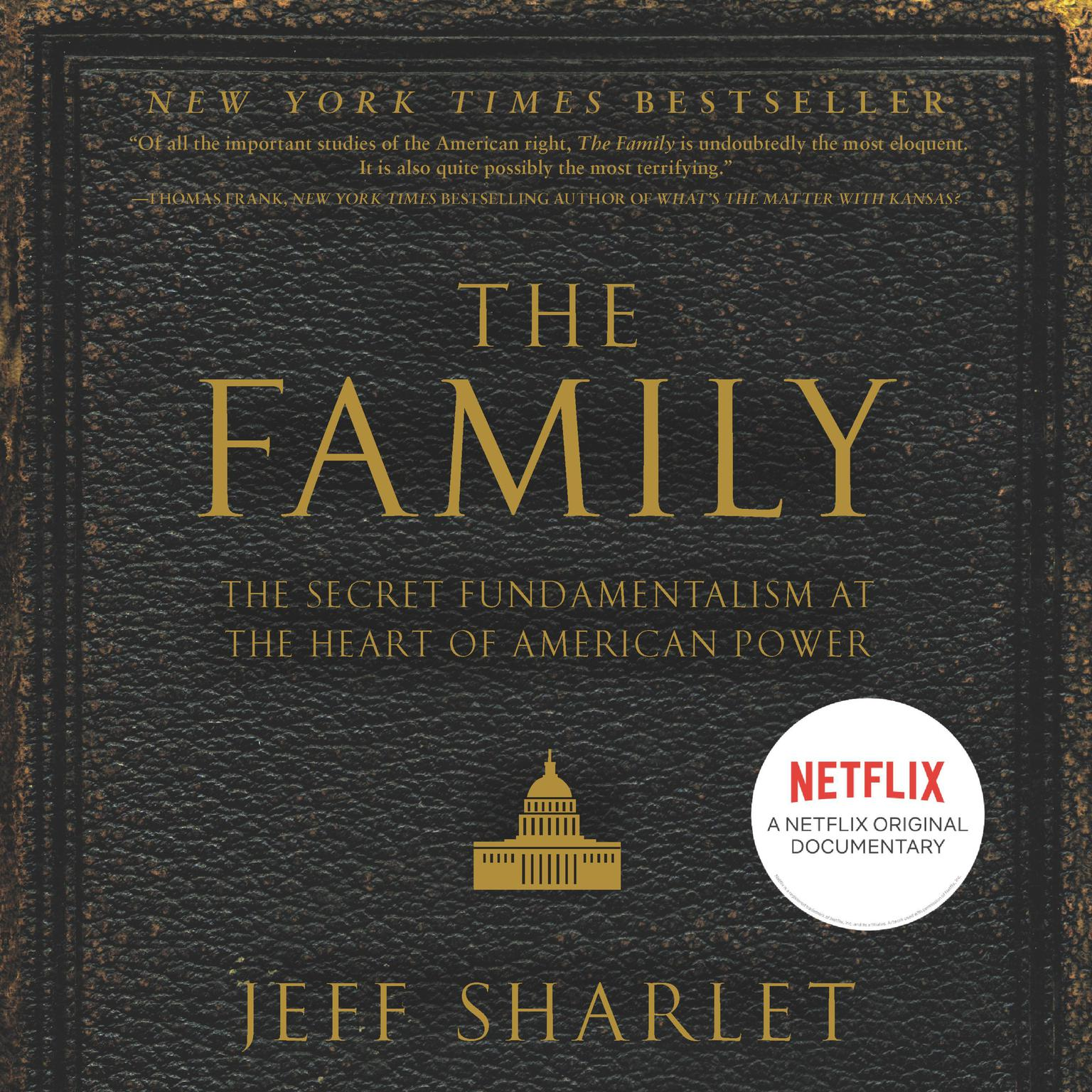 Printable The Family: The Secret Fundamentalism at the Heart of American Power Audiobook Cover Art