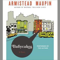 Babycakes Audiobook, by Armistead Maupin