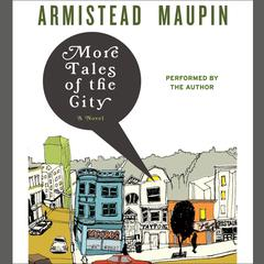 More Tales of the City Audiobook, by Armistead Maupin