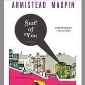 Sure of You Audiobook, by Armistead Maupin