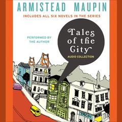 Tales of the City Audio Collection Audiobook, by Armistead Maupin