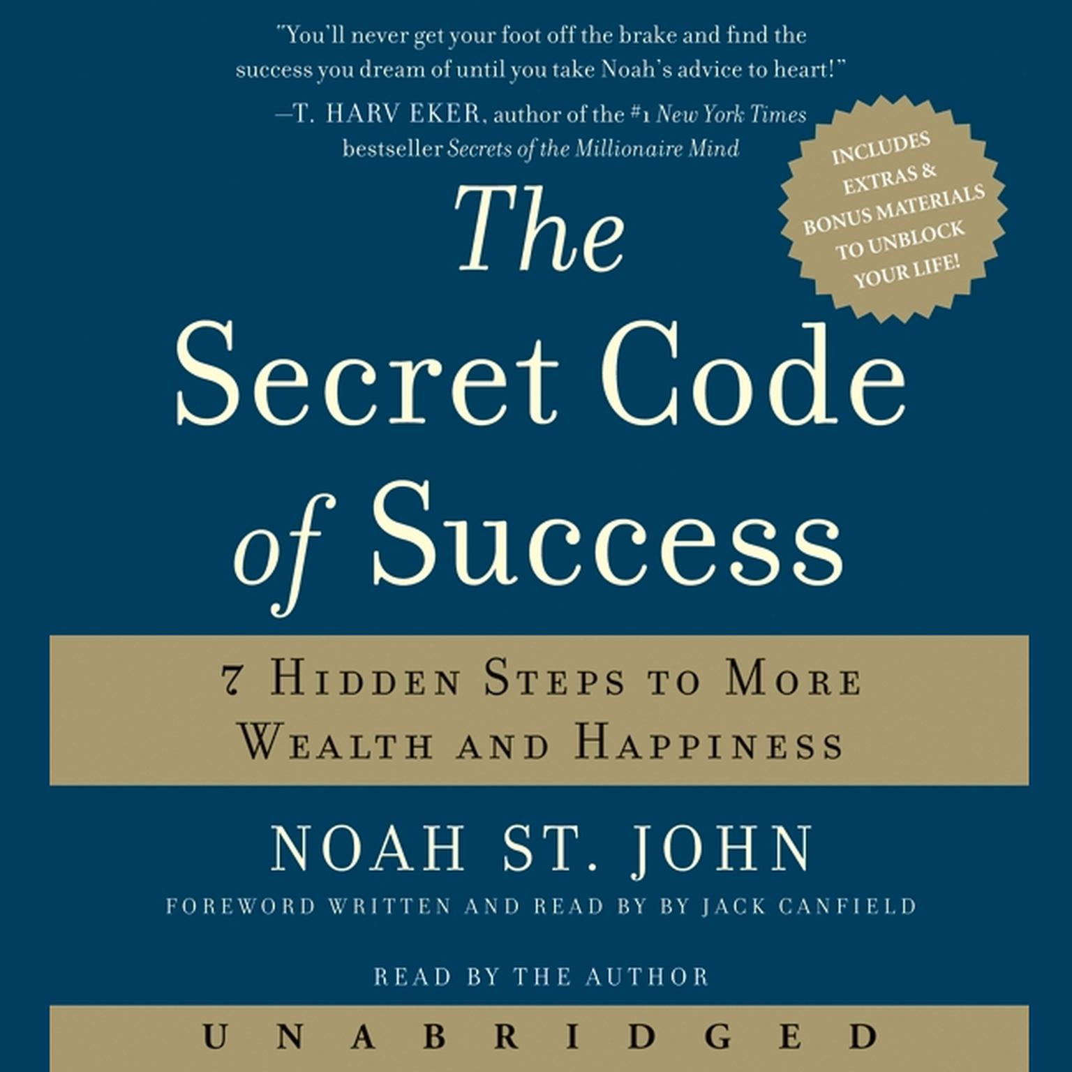 Printable The Secret Code of Success: 7 Hidden Steps to More Wealth and Happiness Audiobook Cover Art