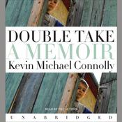 Double Take: A Memoir Audiobook, by Kevin Michael Connolly