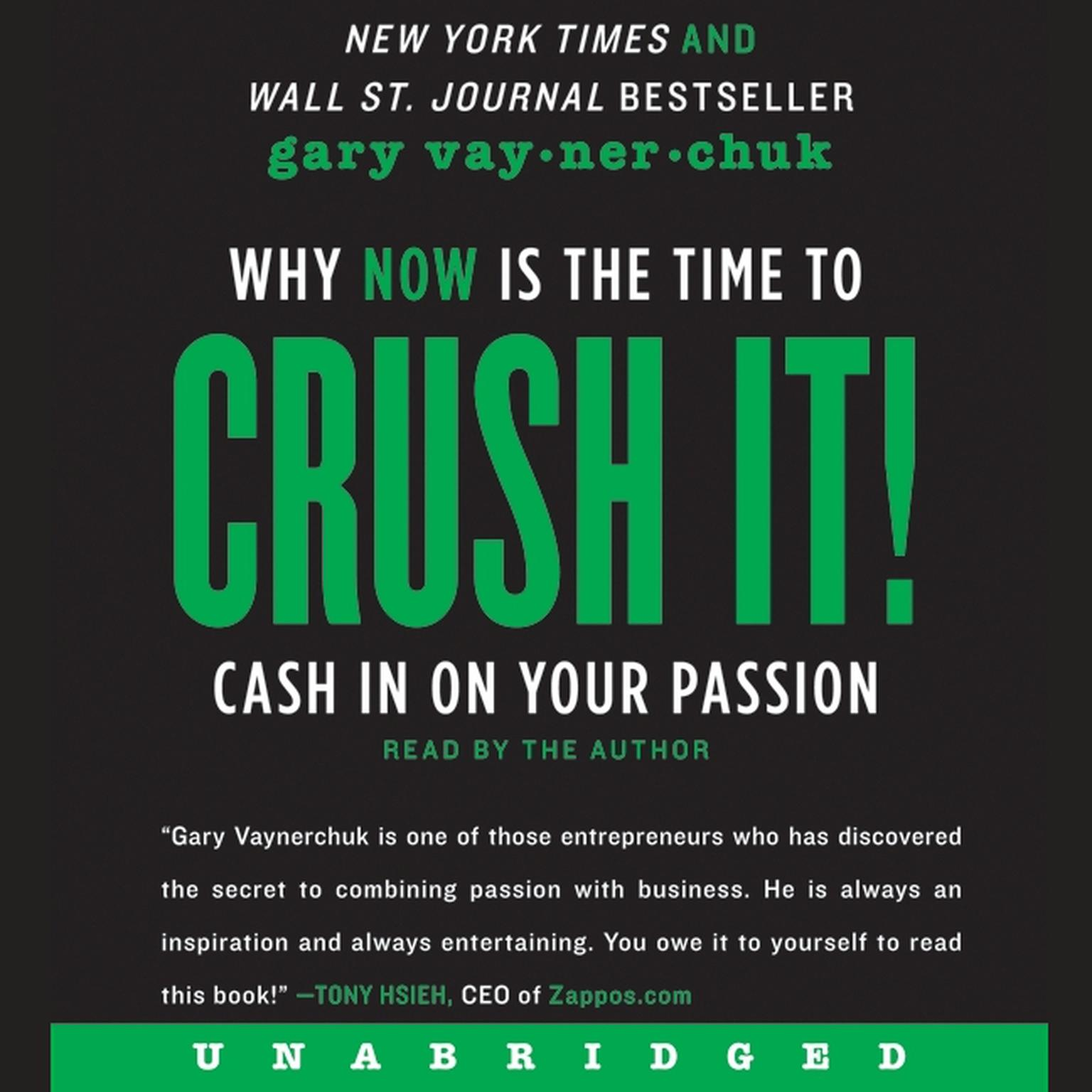Printable Crush It!: Why NOW Is the Time to Cash In on Your Passion Audiobook Cover Art