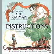 Instructions, by Neil Gaiman