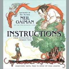 Instructions Audiobook, by Neil Gaiman