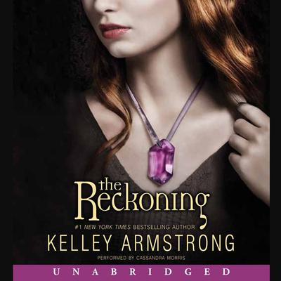 The Reckoning Audiobook, by Kelley Armstrong