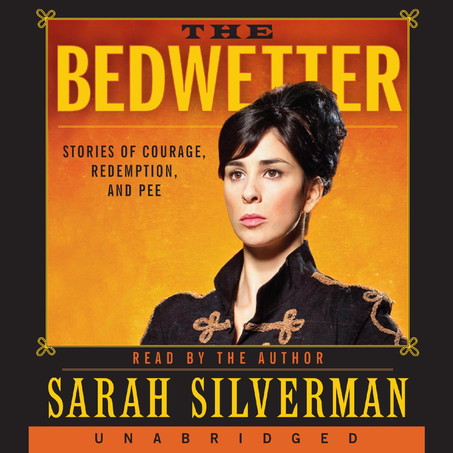 Printable The Bedwetter: Stories of Courage, Redemption, and Pee Audiobook Cover Art