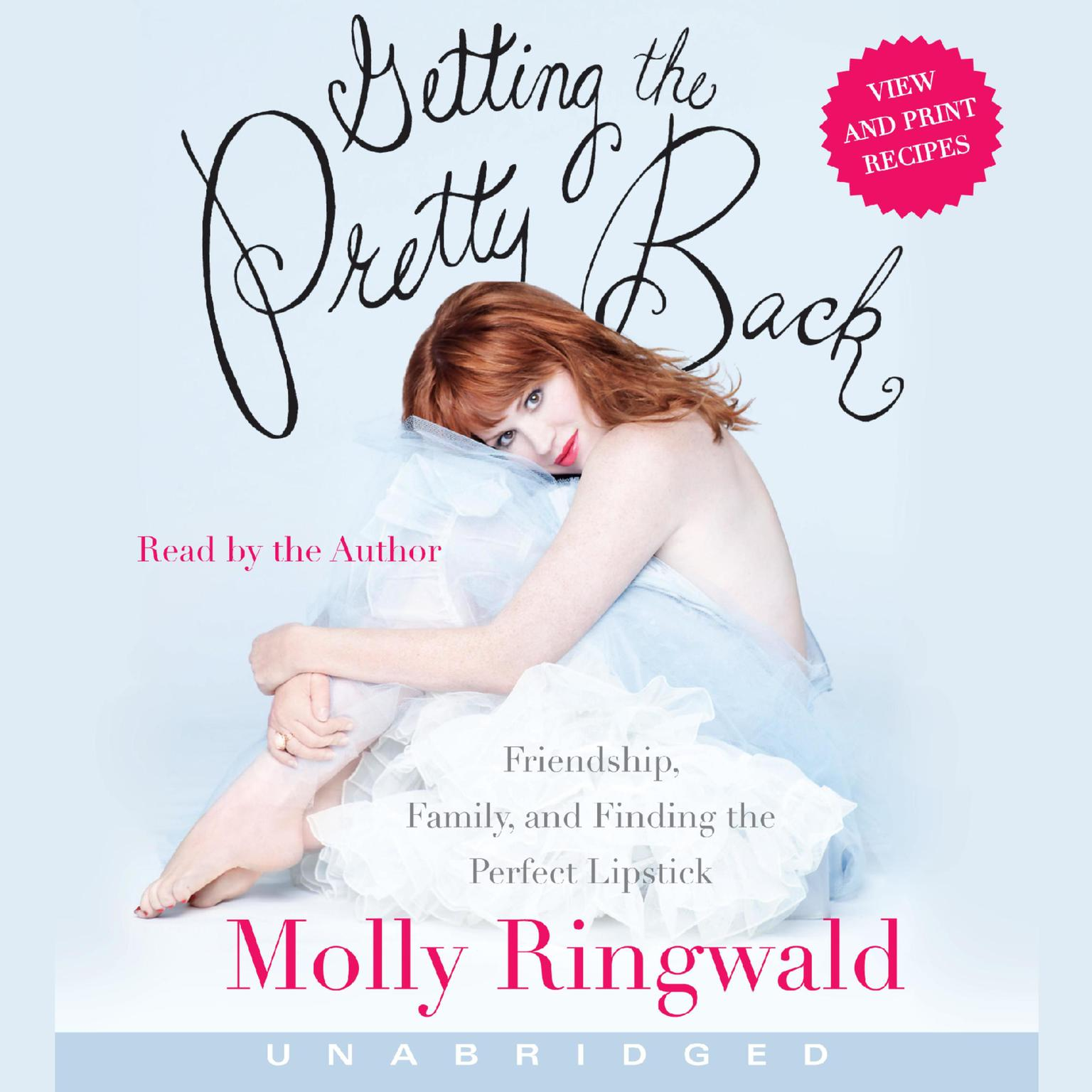Printable Getting the Pretty Back: Friendship, Family, and Finding the Perfect Lipstick Audiobook Cover Art