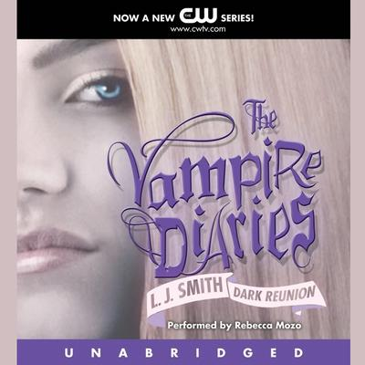 The Vampire Diaries: Dark Reunion Audiobook, by L. J. Smith
