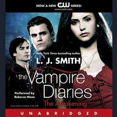 The Vampire Diaries: The Awakening Audiobook, by L. J. Smith