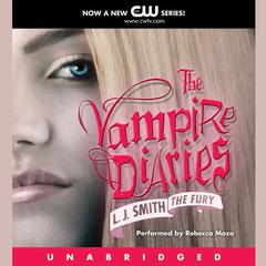 The Vampire Diaries: The Fury Audiobook, by L. J. Smith