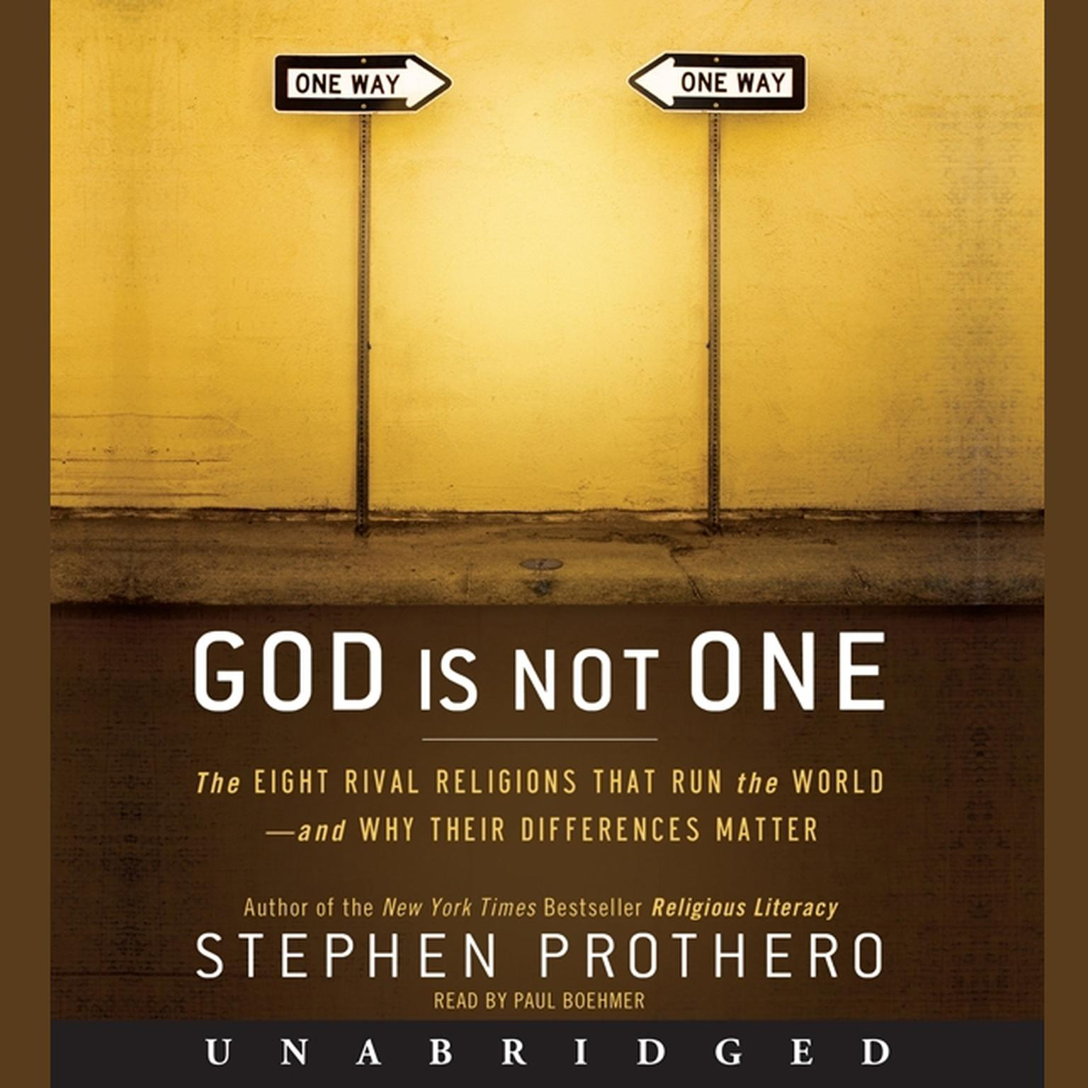 Printable God Is Not One: The Eight Rival Religions That Run the World--and Why Their Differences Matter Audiobook Cover Art