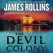 The Devil Colony: A Sigma Force Novel Audiobook, by James Rollins