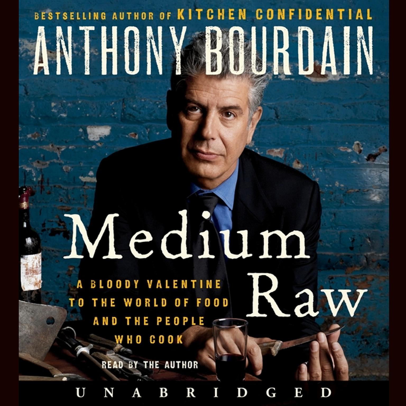 Printable Medium Raw: A Bloody Valentine to the World of Food and the People Who Cook Audiobook Cover Art